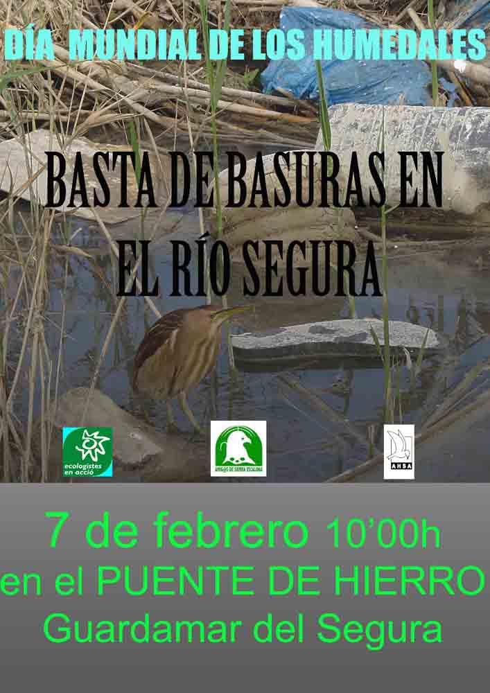 DIA MUNDIAL DE LOS HUMEDALES - No mas basura en el río Segura