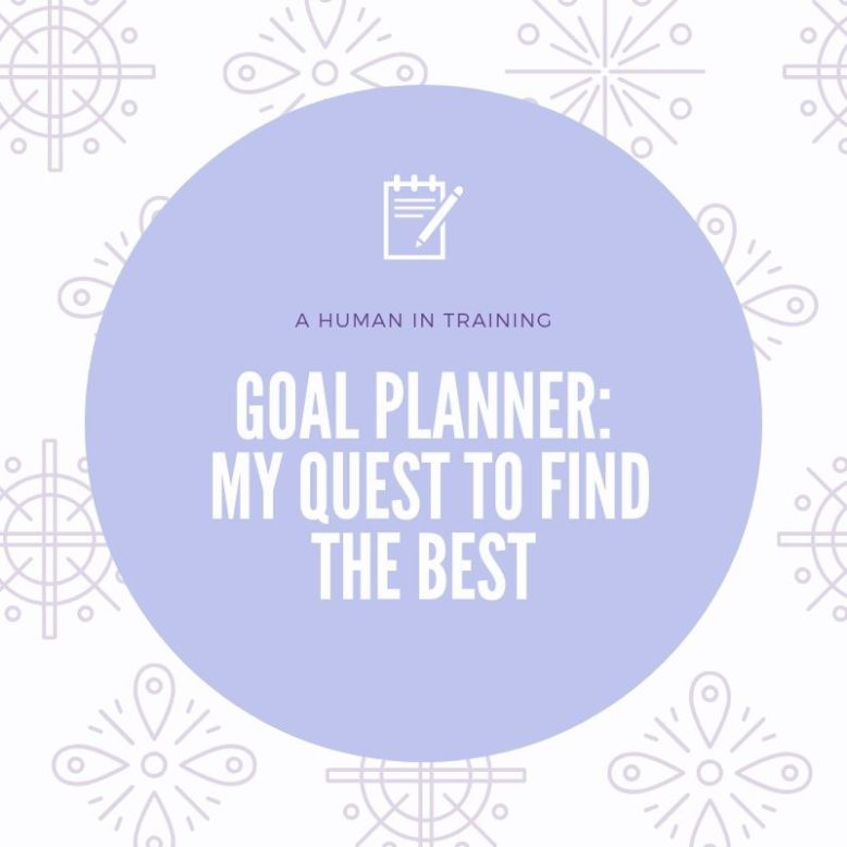 Goal Planner- My Quest To Find The Best