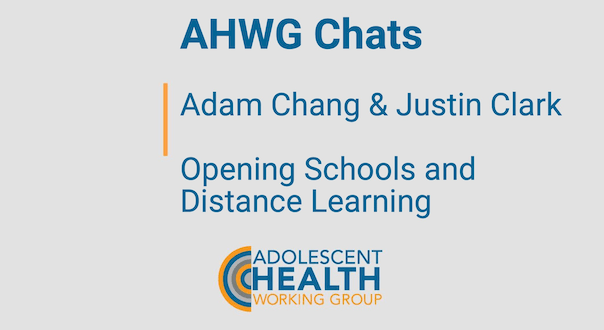 AHWG Chats- Opening Schools and Distance Learning