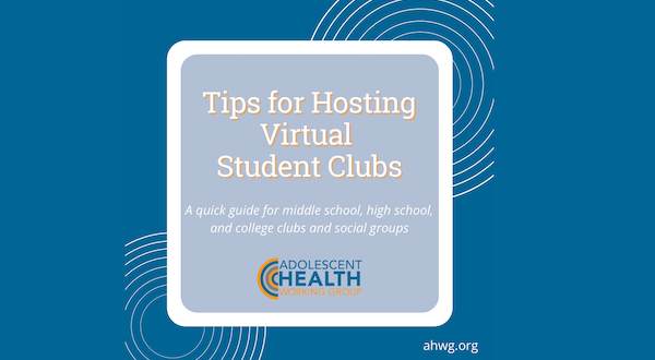 New Resource- Tips for Hosting Virtual Student Club Meetings copy