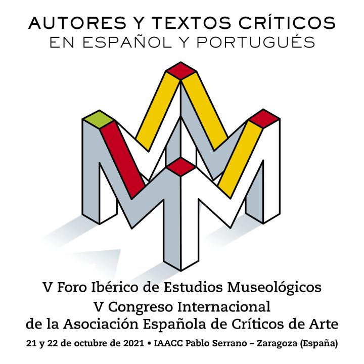 V Congreso Internacional de la Asociación Española de Críticos de ArteV Foro Ibérico de Estudios Museológicos