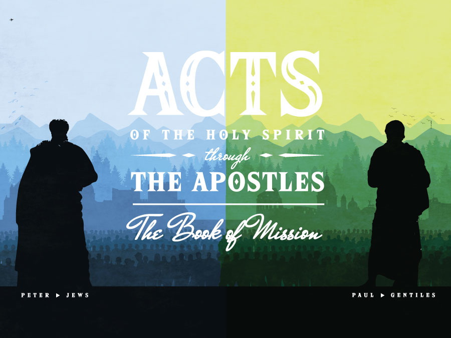 Acts: The Book of Mission