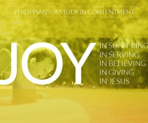 Philippians: A Study in Contentment