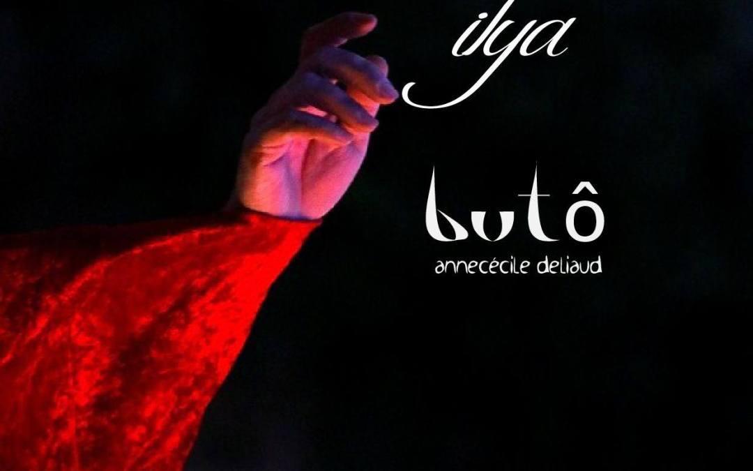 Ilya, Butô performance avec Anne-Cécile Deliaud