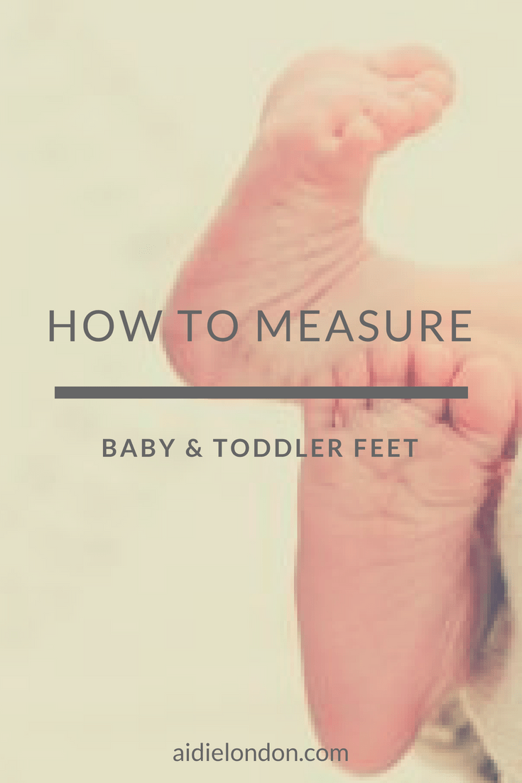 to measure your baby and toddler's feet