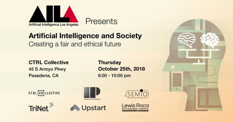 AI LA, AI and Society: Creating a Fair and Ethical Future – 25.10.2018