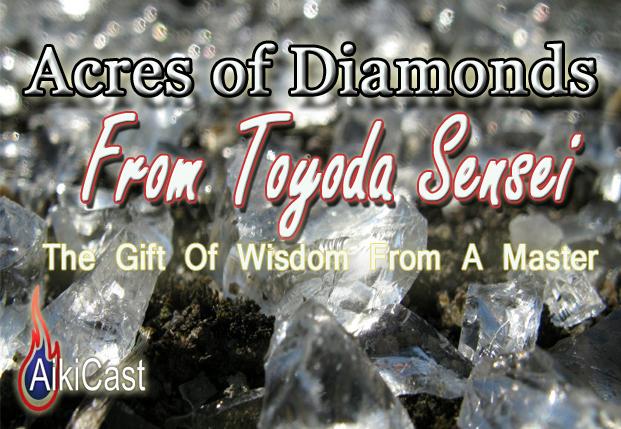 aikicast acres of diamonds podcast