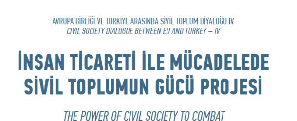 İnsan Ticareti Mağdurları Bilgi Notu -İnsan Ticareti İle Mücadelede Sivil Toplumun Gücü Projesi