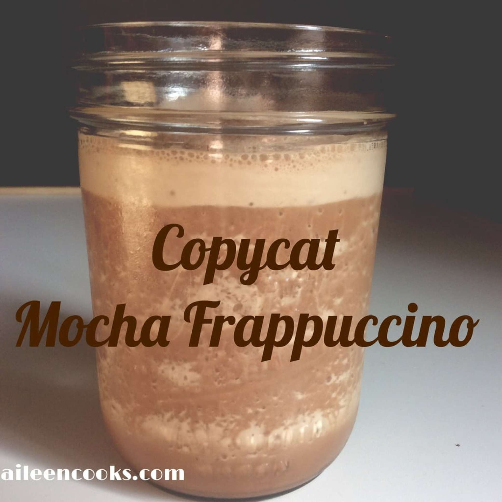 Copycat Mocha Frappuccino | aileencooks.com