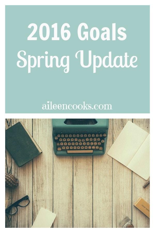 2016 Goals Spring Update