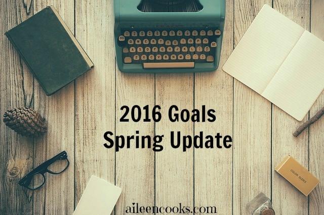 2016 Goals: Spring Update