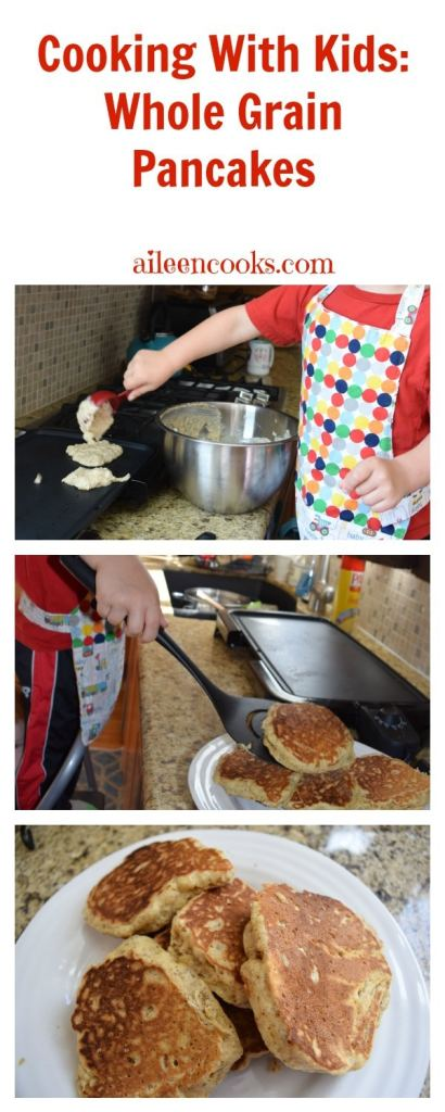 Cooking With Kids Whole Grain Pancakes from aileencooks.com