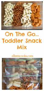 Easy and healthy toddler snack mix perfect for when you're running around and short on time