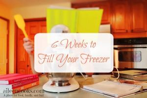 6 Weeks to Fill Your Freezer: Week 1