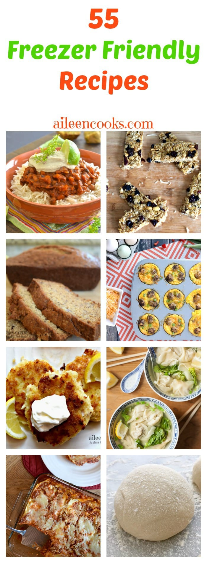 55 Freezer Friendly Recipes inlcuding breakfast, lunch, dinner, snack, and dessert recipes - all ready to be made into freezer meals. https://aileencooks.com