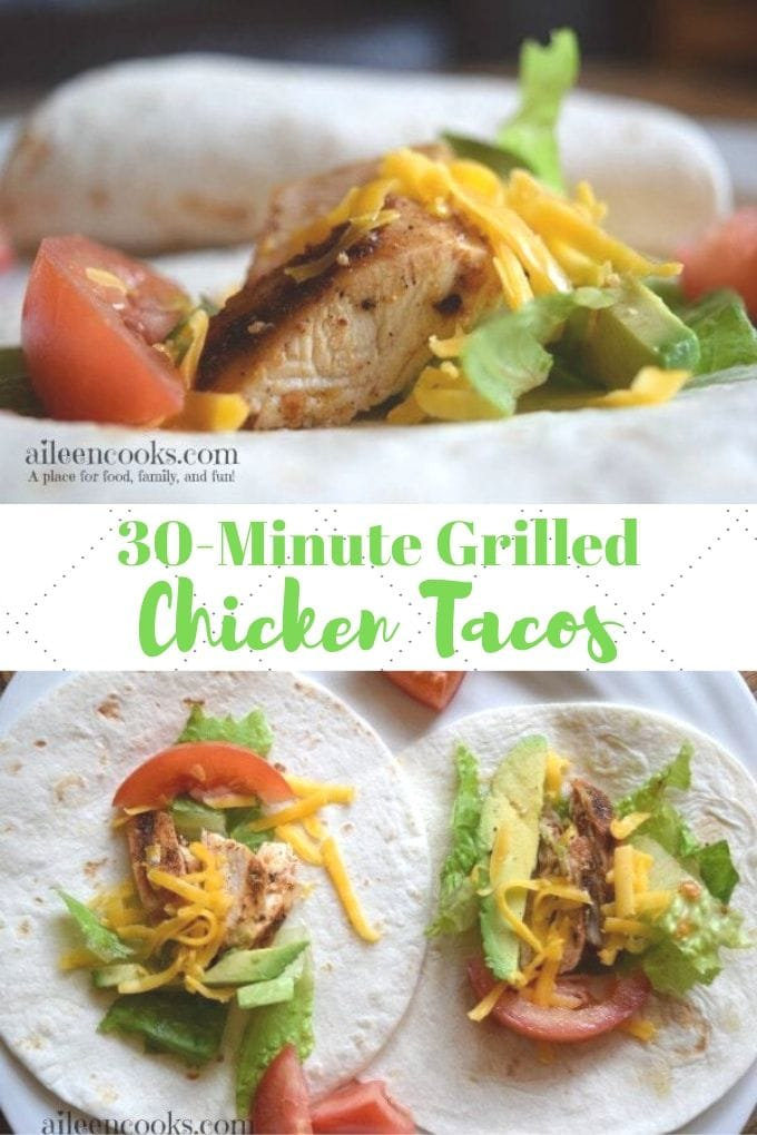 "Collage photo of two pictures of grilled chicken tacos and the words ""30-minute grilled chicken Tacos""."