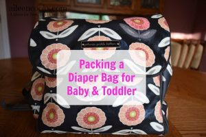 Packing a Diaper Bag for Baby & Toddler