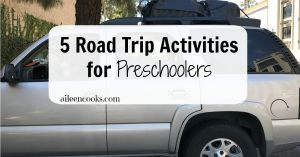 5 Road Trip Activities for Preschoolers