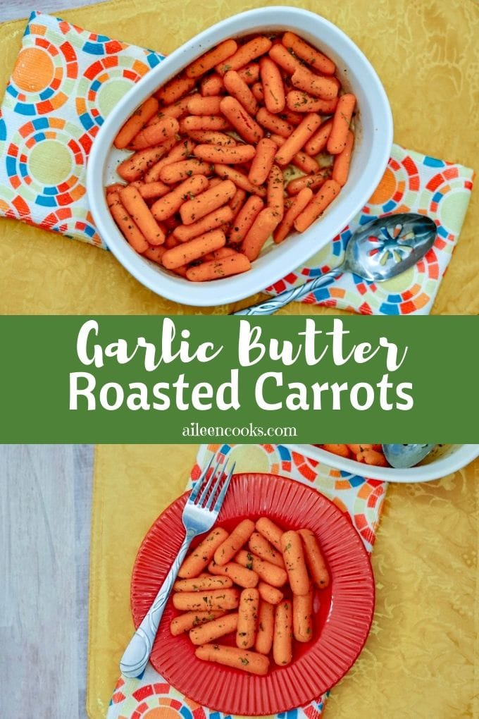 Sweet and tender buttered carrots tossed in a garlic butter sauce and sprinkled with parsley. This roasted baby carrots recipe is perfect when served with pork or chicken and is also great as a holiday side dish.