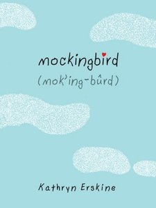 Mockingbird_(Kathryn_Erskine_novel)