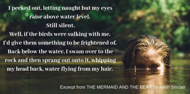Quote from THE MERMAID AND THE BEAR by Ailish Sinclair