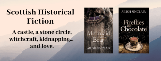 Scottish Historical Fiction from Ailish Sinclair