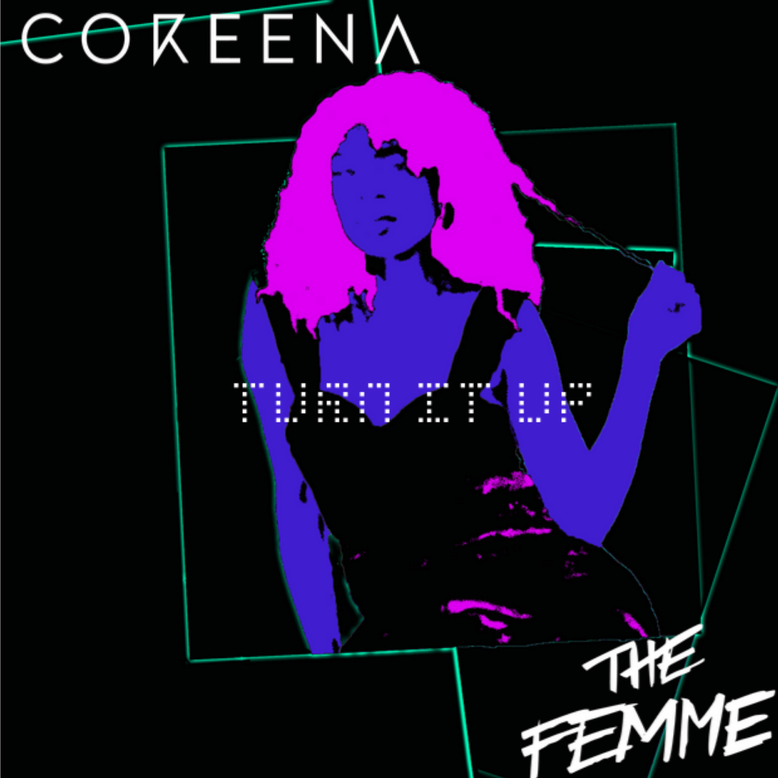 """Read more about the article Coreena's """"Turn it Up"""": Bringing Retro Into the Modern World in a Unique Way"""