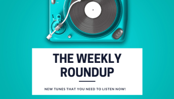 The Weekly Roundup: 10 Rock Songs That Will Jump Start Your Week