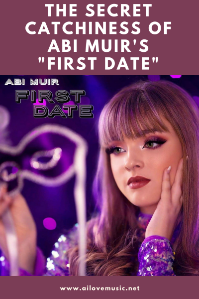 """The Secret Catchiness of Abi Muir's """"First Date"""""""