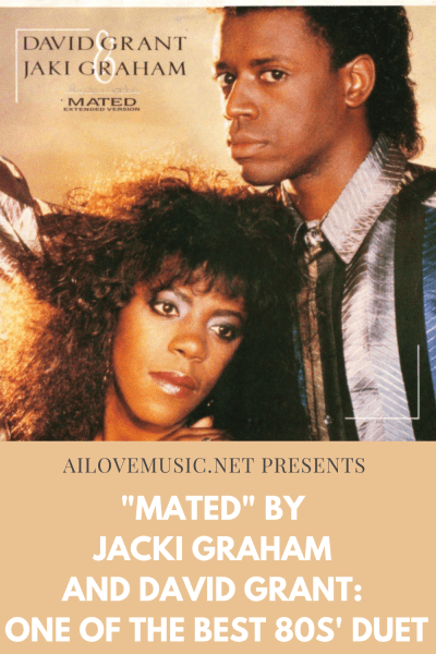 """""""Mated"""" by Jacki Graham and David Grant: One of the Best 80s' Duet"""
