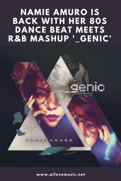 Namie Amuro Is Back With Her 80s Dance Beat Meets R&B Mashup '_genic'