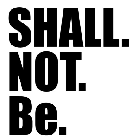 shall not be