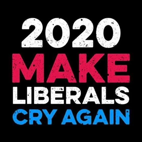 Make liberals cry again.JPG