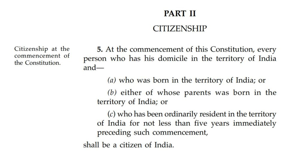 Part II, Sec. 5, Citizenship. The Constitution of India. (Nov. 9, 2015). Government of India, Ministry of Law and Justice.