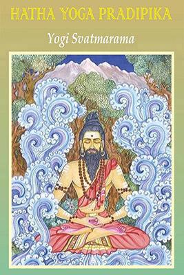 hatha yoga pradīpikā of svātmārāma  aimée crocker