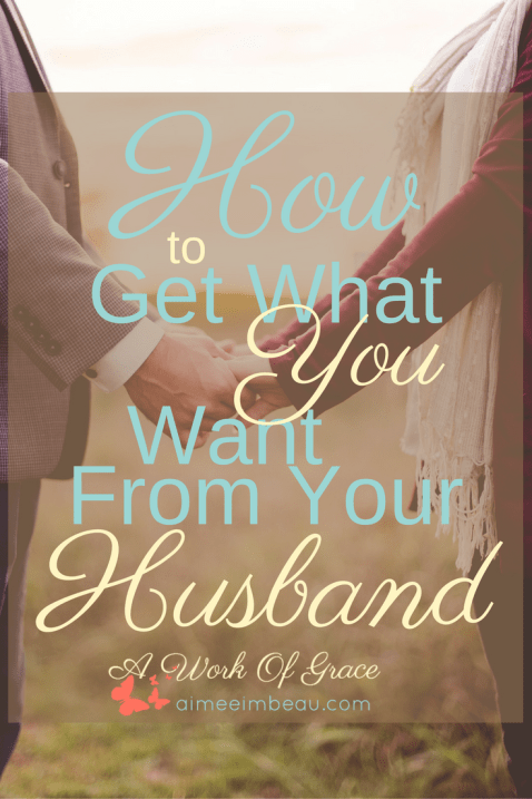 Are you looking for a fail proof way to get what you want from you man? Look no further than this post! How to get what you want from your husband. Christian marriage.