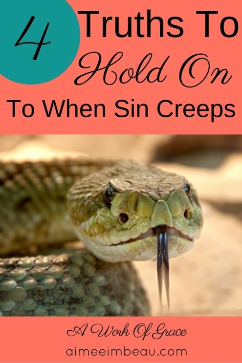 What do you need to know when sin has crept into your home? And that really is what sin does - it creeps in. There are some truths to hold on to as you heal from the bondage of sin. I have 4 Christian living tips for you.