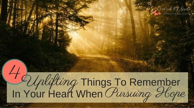 Are you despairing with the tragedies of the world? Or has your own world come crashing down? Here are 4 Uplifting Things To Remember In Your Heart When Pursuing Hope. Christian Living