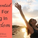 1 Essential Thing For Living In Freedom