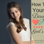 How To Root Your Teen Daughter's Heart In God's Word