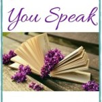 Grace and Truth ~ Whenever You Speak