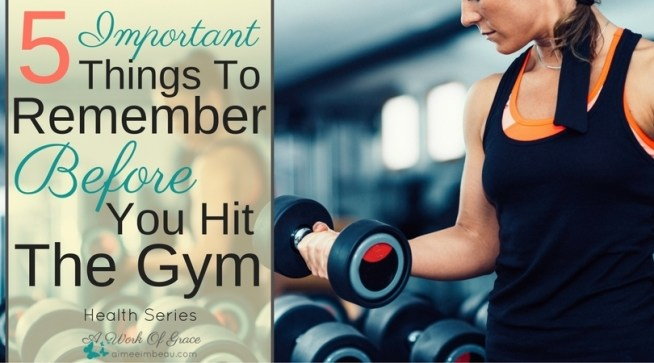 If you are feeling discouraged about your exercise program, you might find these 5 Important Things To Remember Before You Hit The Gym helpful.