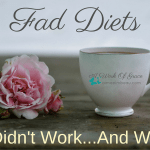 Fad Diets: What Didn't Work…And What Did