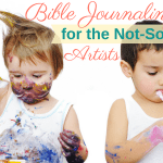 Bible Journaling Tips for the Not-So-Artistic Artists