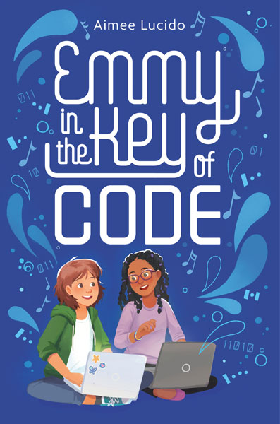 EMMY IN THE KEY OF CODE, by Aimee Lucido