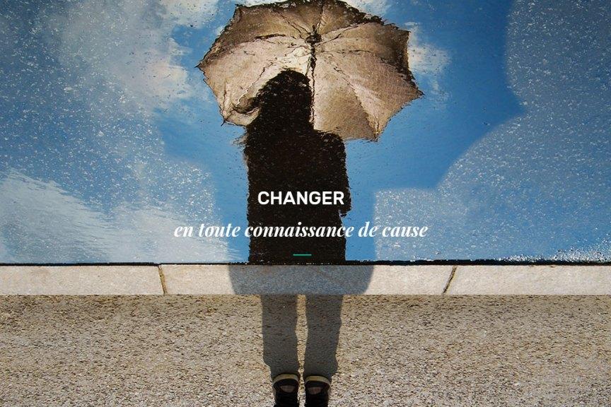 Changer en connaissance de cause - Aime ta marque