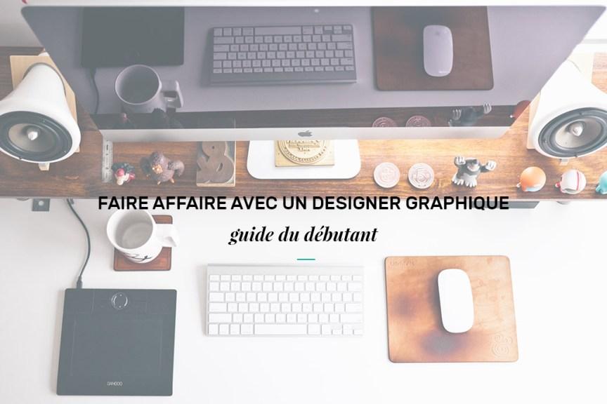 Faire affaire avec un designer graphique - aime ta marque