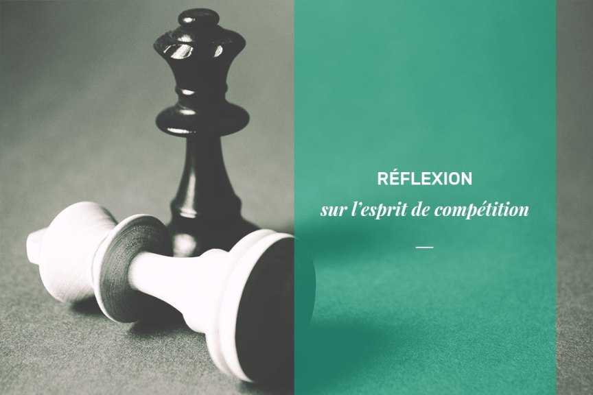 Reflexion sur la competition
