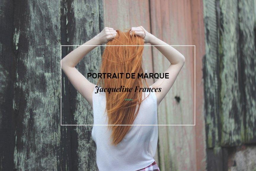 Portrait de marque Jacqueline Frances