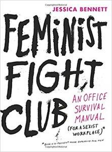 Feminist Fight Club de Jessica Bennett